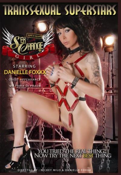Danielle Foxxx's Sex Change Girl